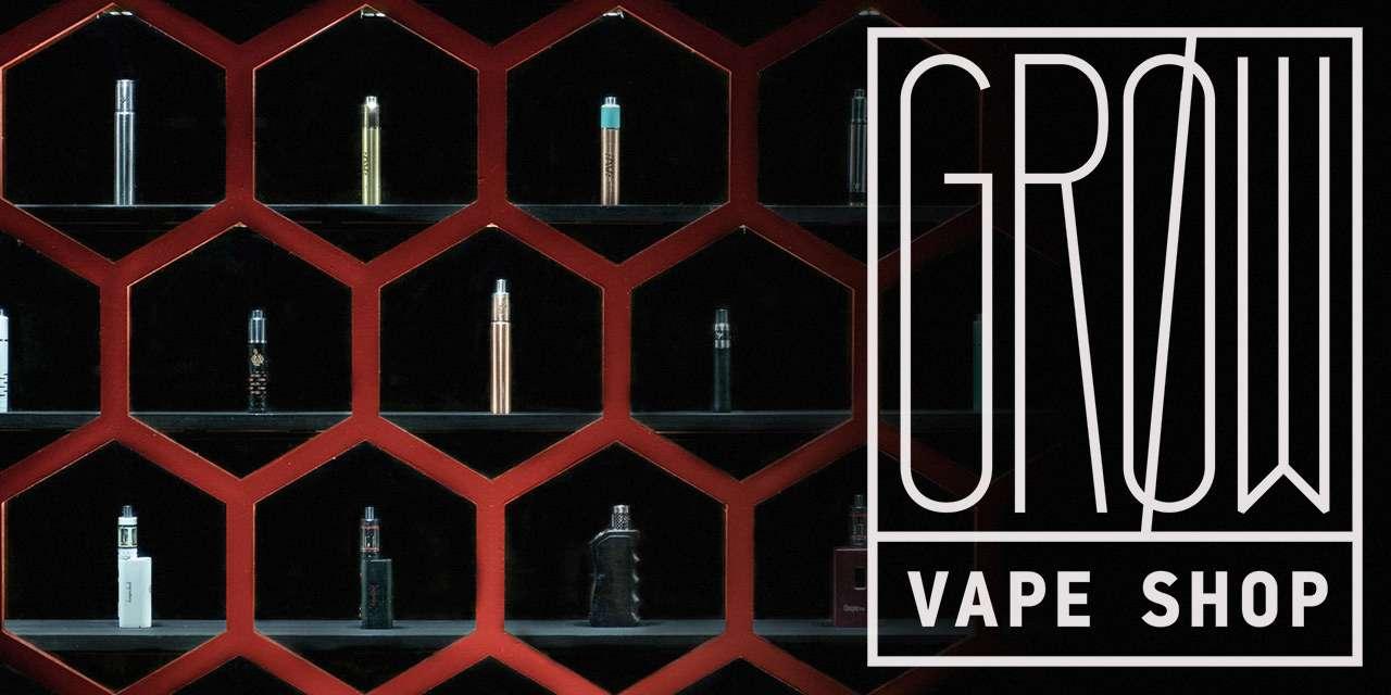 grow vape shop